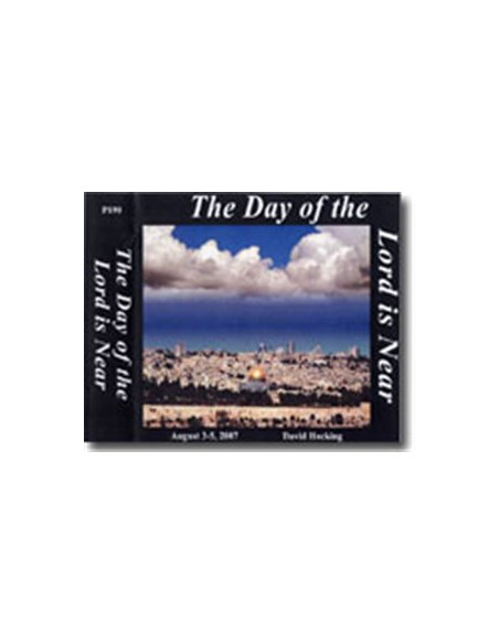 Day Of The Lord Is Near Israel & Bible Prophecy Conference 2007 - CDSET0022