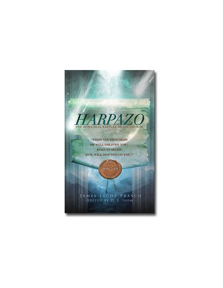 Harpazo: The Intra Seal Rapture of the Church