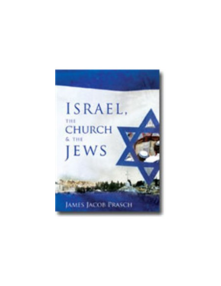 Israel, the Church & the Jews