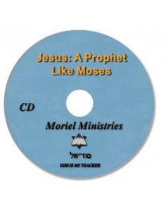 Jesus: A Prophet Like Moses...