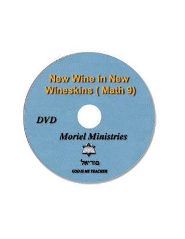 New Wine in New Wineskins (Mt. 9) -...