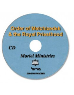 Order of Melchizedek & the...