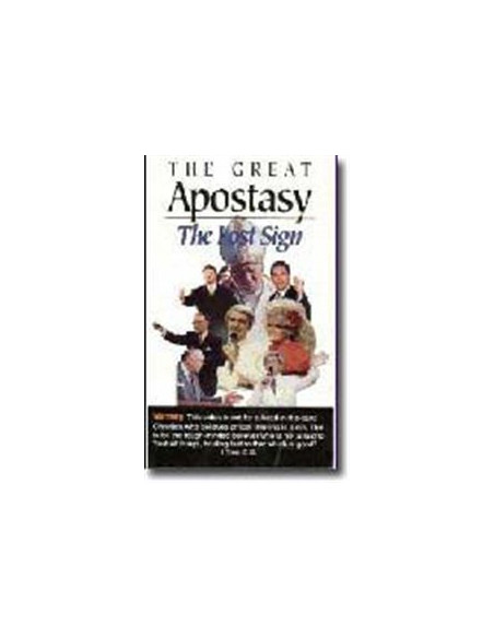 The Great Apostasy: The Last Sign
