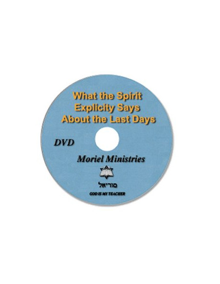 What the Spirit Explicitly Says About the Last Days - DVDJP0015