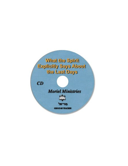 What the Spirit Explicitly Says About the Last Days (Single) - CDJP0093